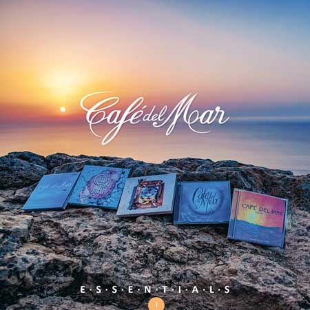 Cafe Del Mar: Essentials [Vol.1] (2019)