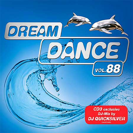 Dream Dance Vol.88 [Mixed by DJ Quicksilver] (2020)