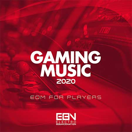 Gaming Music: EDM For Players (2020)