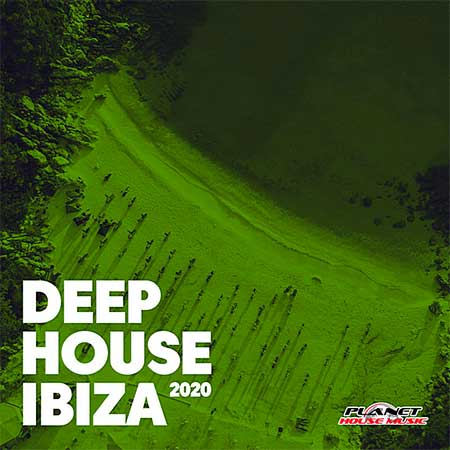 Deep House Ibiza [Planet House Music] (2020)