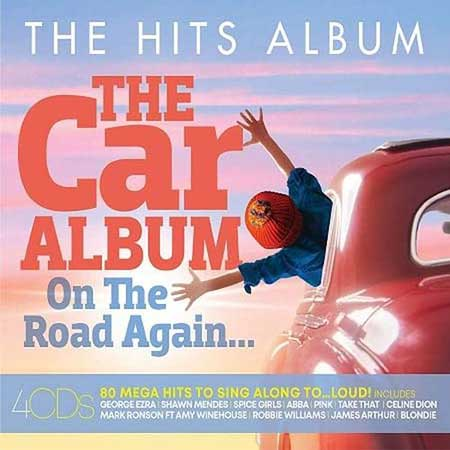The Hits Album: The Car Album... On The Road Again [4CD] (2019)