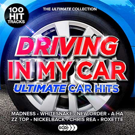 Driving In My Car: Ultimate Car Anthems (2019)