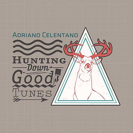 Adriano Celentano - Hunting Down Good Tunes (2020)