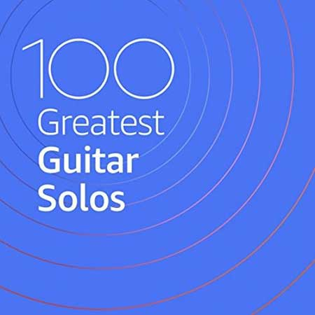 100 Greatest Guitar Solos (2020)