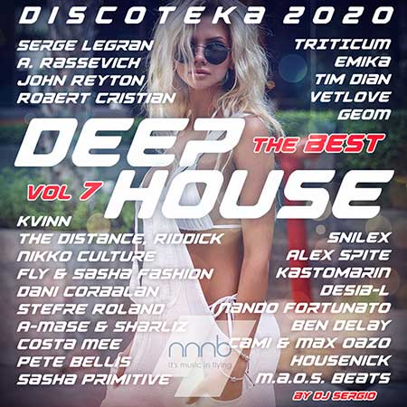 Дискотека 2020 Deep House - The Best Vol.7