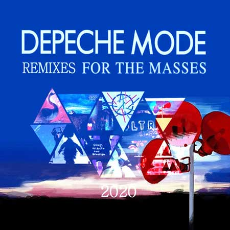 Depeche Mode - Remixes for the Masses (2020)